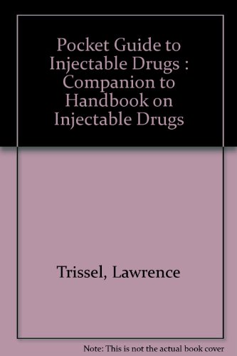 9781879907508: Pocket Guide to Injectable Drugs: Companion to Handbook on Injectable Drugs