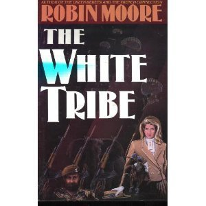 The White Tribe: Moore, Robin