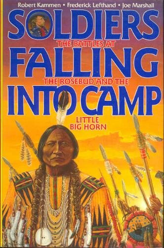 Soldiers Falling into Camp: The Battles at: Kammen, Robert, Marshall,