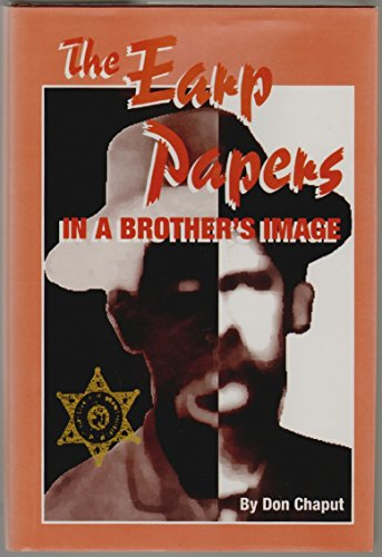 9781879915107: The Earp Papers: In a Brother's Image