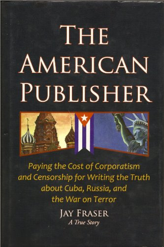 The American Publisher : Paying the Cost: Jay Fraser