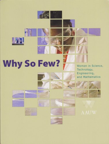 9781879922402: Why so Few Women in Science, Technology, Engineering and Mathematics (AAUW)