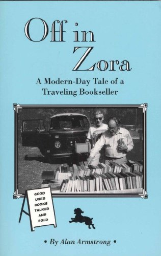 Off in Zora: A Modern-Day Tale of: Armstrong, Alan