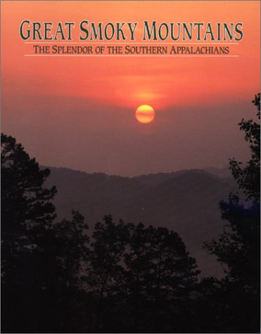 9781879924024: Great Smoky Mountains: The Splendor of the Souther