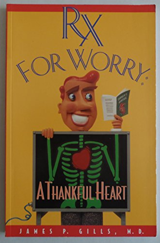9781879938144: Rx for Worry: a Thankful Heart