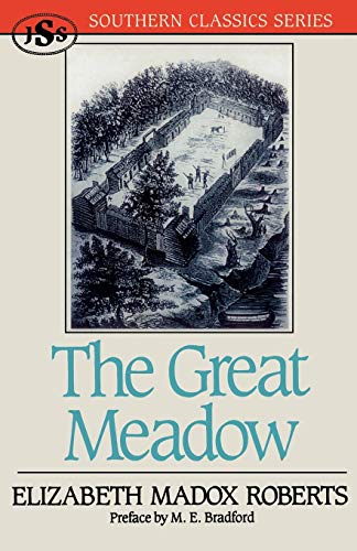 9781879941076: The Great Meadow (Southern Classics Series)
