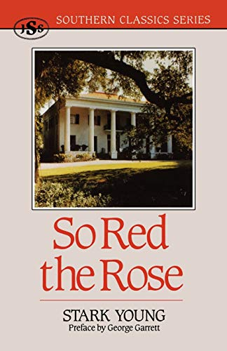 9781879941120: So Red the Rose (Southern Classics Series)