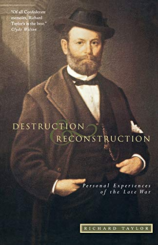 9781879941212: Destruction and Reconstruction: Personal Experiences of the Late War (Southern Classics Series)