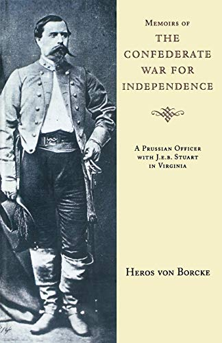 9781879941311: Memoirs of the Confederate War for Independence (Southern Classics Series)