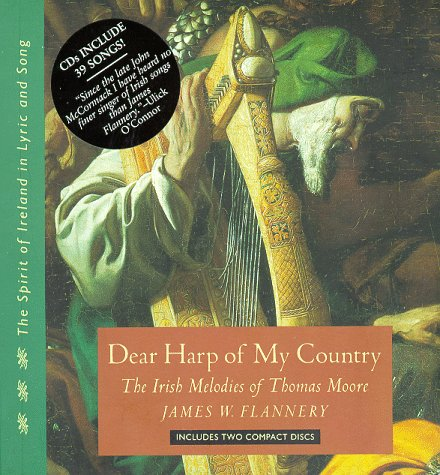 9781879941366: Dear Harp of My Country: The Irish Melodies of Thomas Moore (Spirit of Ireland in Lyric and Song, Vol 1)