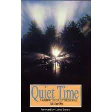9781879943001: Quiet Time: A Guide to Daily Renewal