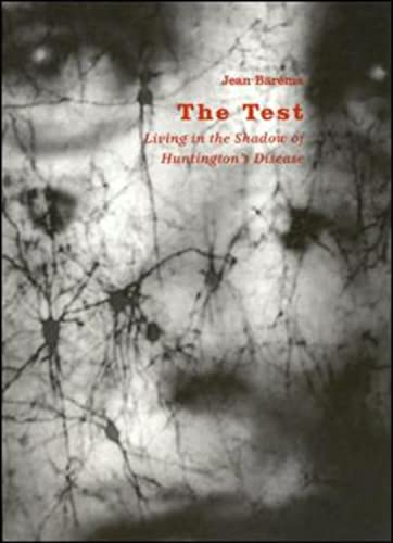 9781879957572: The Test: Living in the Shadow of Huntington's Disease