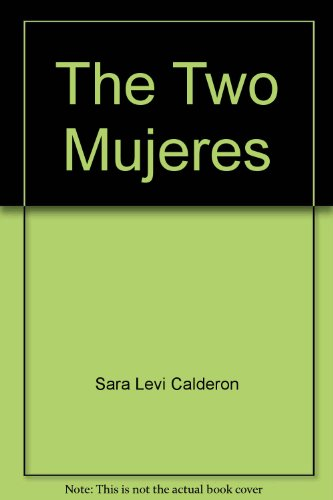 9781879960015: Title: The Two Mujeres