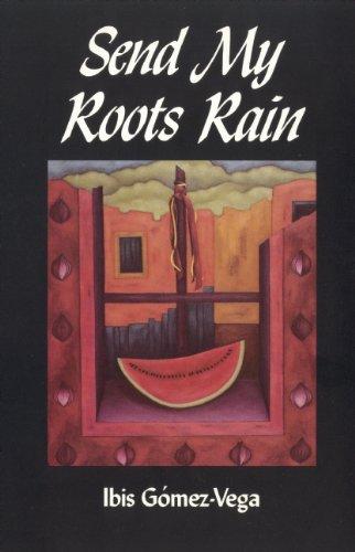 9781879960046: Send My Roots Rain