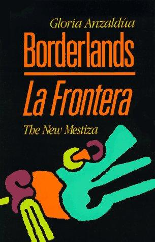 9781879960121: Borderlands / La Frontera: The New Mestiza