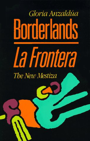9781879960121: Borderlands/LA Frontera: The New Mestiza