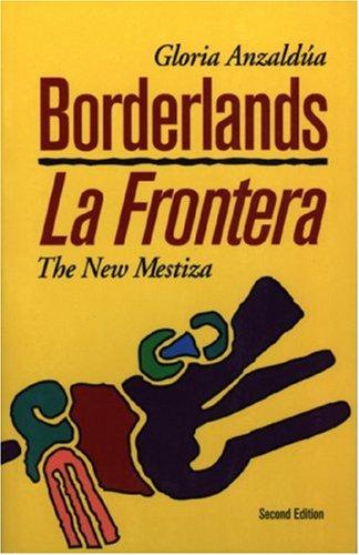 9781879960565: Borderlands: The New Mestiza = La Frontera