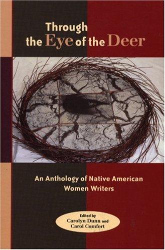 Through the Eye of the Deer: Carolyn Dunn