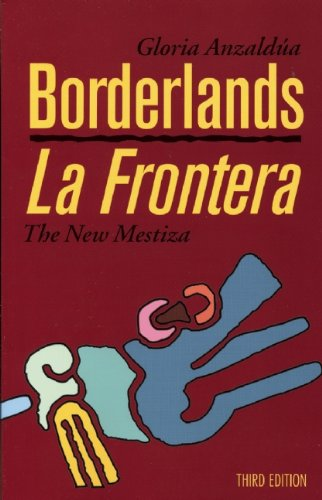 9781879960749: Borderlands/La Frontera: The New Mestiza