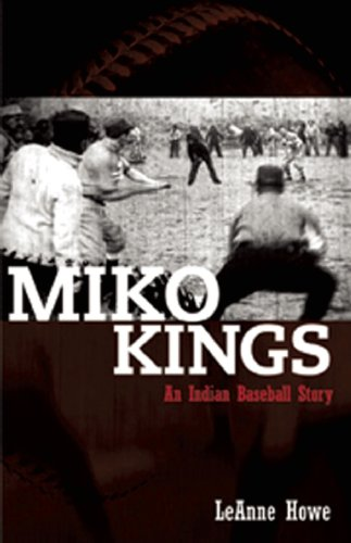 9781879960787: Miko Kings: An Indian Baseball Story