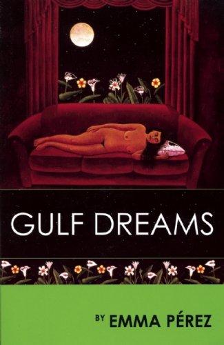 Gulf Dreams: Perez, Emma