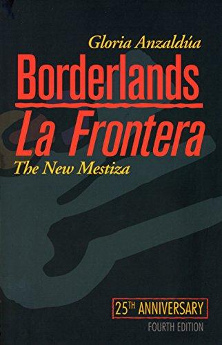 9781879960855: Borderlands/La Frontera: The New Mestiza, Fourth Edition