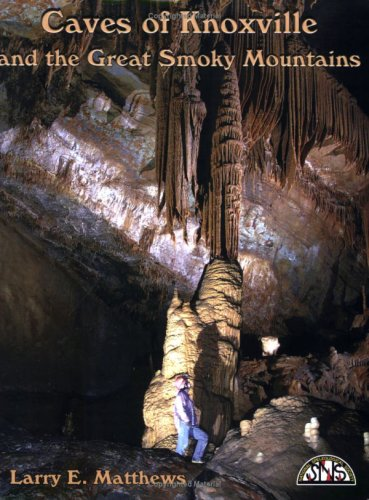 9781879961302: Caves of Knoxville and the Great Smoky Mountains