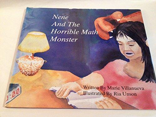 Nene & the Horrible Math Monster: Villanueva, Marie, Unson, Ria