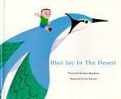 Bluejay in the Desert: Shigekawa, Marlene
