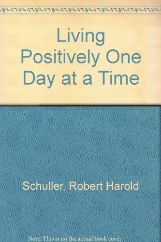 9781879989047: Living Positively One Day at a Time
