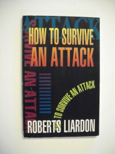 9781879993006: How to Survive an Attack