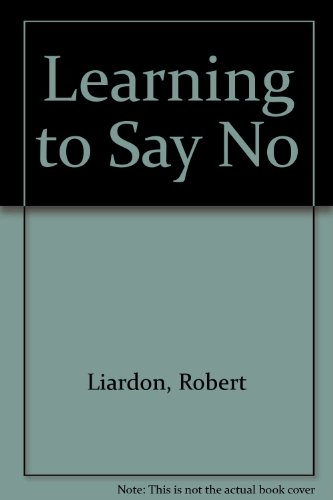 9781879993051: Learning to Say No
