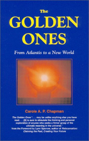 The Golden Ones: From Atlantis to a New World