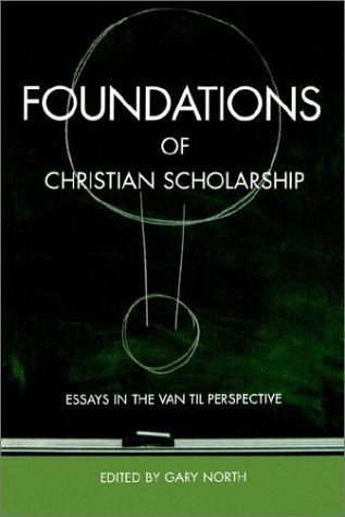 9781879998254: Foundations of Christian Scholarship