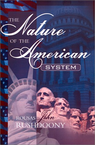 9781879998278: The Nature of the American System