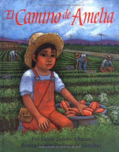 El Camino De Amelia (Spanish Edition): Linda Jacobs Altman