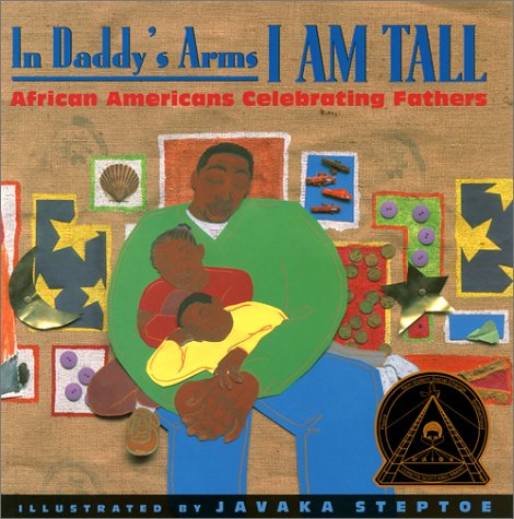 9781880000311: In Daddy's Arms I Am Tall: African Americans Celebrating Fathers