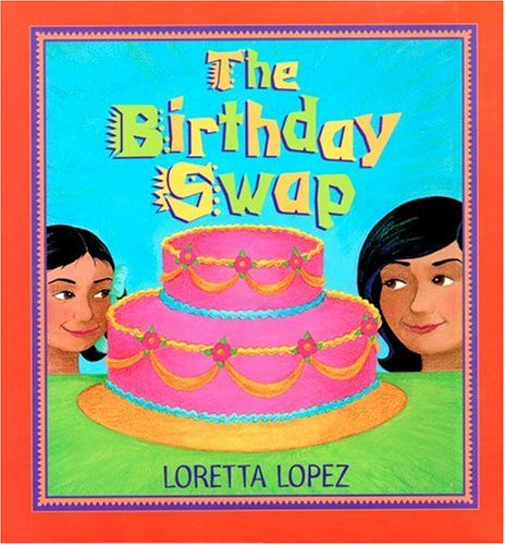 Birthday Swap: Lopez, Loretta