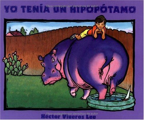 9781880000519: Yo Tenia Un Hipopotamo / I Had a Hippopotamus (Spanish Edition)