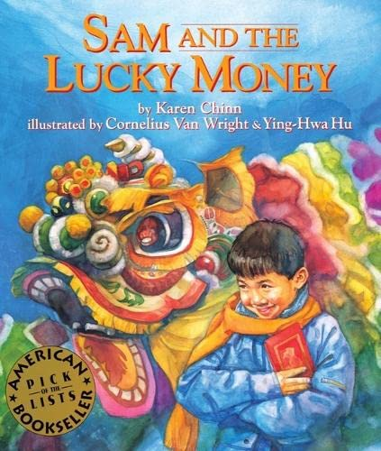 Sam and the Lucky Money (1880000539) by Karen Chinn; Cornelius Van Wright; Ying-Hwa Hu