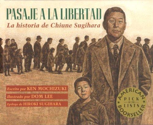 9781880000816: Pasaje a La Libertad / Passage to Freedom: La Historia De Chiune Sugihara / The True Story of Chiune Sugihara, the