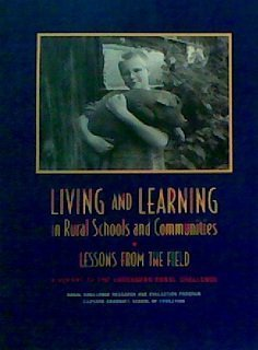 Living and Learning in Rural Schools and Communities: A Rural Challenge Research adn Evaluation ...
