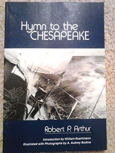 Hymn to the Chesapeake: Arthur, Robert P.