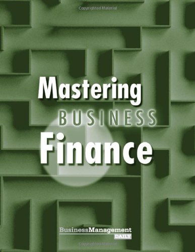 9781880024096: Mastering Business Finance (NIBM Special Report)