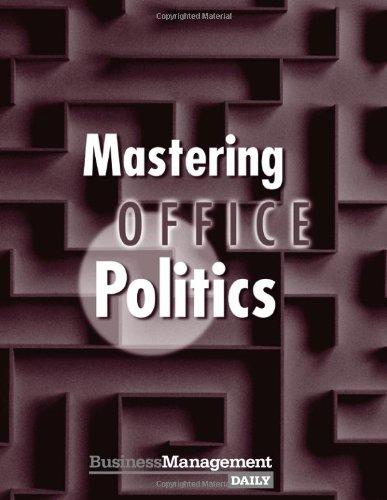 9781880024126: Mastering Office Politics (Mastering Business Series)