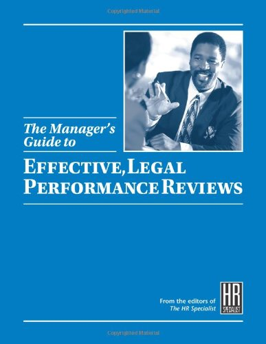 The Manager's Guide to Effective, Legal Performance Reviews: Fagerhaugh, Jessica