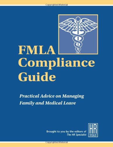 9781880024263: You and the FMLA: A Concise, Practical Reference Tool for Small Business (Special report)