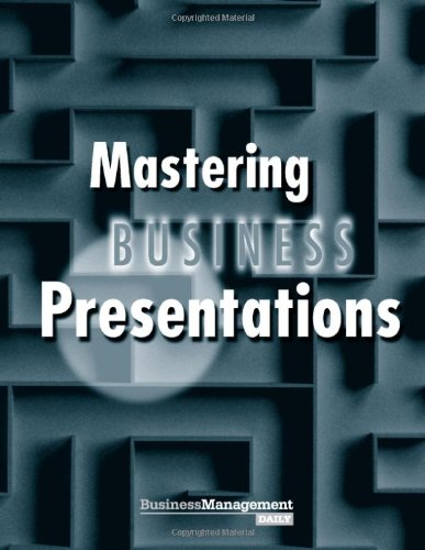 Mastering Business Presentations: Stettner, Morey