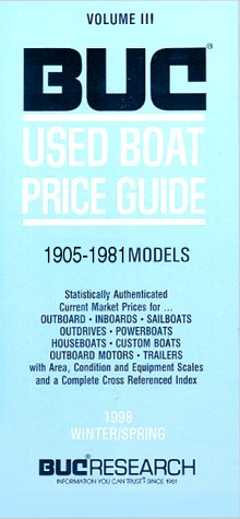 9781880027493: Buc Used Boat Price Guide: 1905-1981 Models: 1999 Winter/Spring