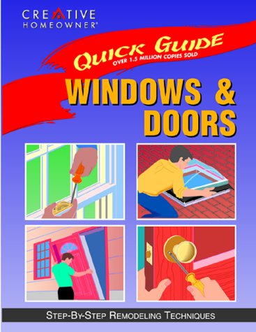 9781880029237: Quick Guide: Windows & Doors: Step-by-Step Remodeling Techniques